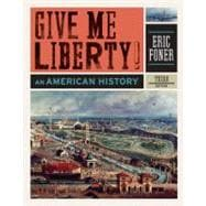 Give Me Liberty! : An American History,9780393934304