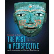 The Past in Perspective An Introduction to Human Prehistory,9780195394306