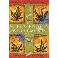 The Four Agreements: A Practical Guide to Personal Freedom a Toltec Wisdom Book,9781878424310