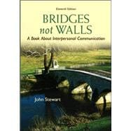 Bridges Not Walls : A Book about Interpersonal Communication,9780073534312