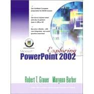 Exploring Microsoft PowerPoint 2002 Comprehensive