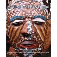 Civilizations Past & Present, Volume 2 (from 1300)