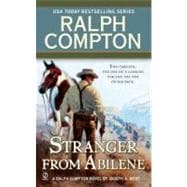 Ralph Compton the Stranger from Abilene, 9780451234315  