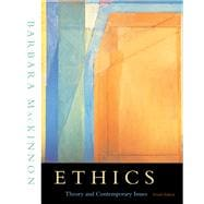 Ethics : Theory and Contemporary Issues (with InfoTrac)