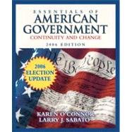 Essentials of American Government: Continuity and Change, 2006 Election Update