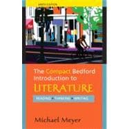 The Compact Bedford Introduction to Literature: Reading, Thinking, Writing,9780312594343