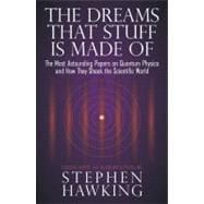The Dreams That Stuff Is Made of: The Most Astounding Papers..., 9780762434343  