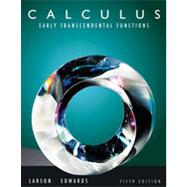 Calculus: Early Transcendental Functions, 5th Edition