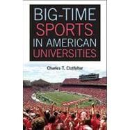 Big-Time Sports in American Universities,9781107004344