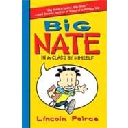 Big Nate : In a Class by Himself, 9780061944345  