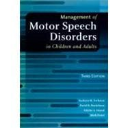 Management of Motor Speech Disorders in Children and Adults, 9781416404347  