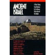 Ancient Israel : A Short History from Abraham to the Roman Destruction of the Temple