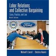 Labor Relations and Collective Bargaining,9780136084358