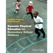 Dynamic Physical Education for Elementary School Children with Curriculum Guide : Lesson Plans for Implementation,9780321774361