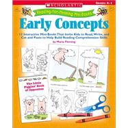 Emergent Reader Mini-books To Teach Early Concepts; 12 Interactive Mini-Books That Invite Kids to Read, Write, and Cut and Paste to Help Build Reading Comprehen