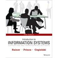 Introduction to Information Systems, 5/E