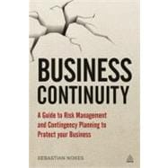 Business Continuity : A Guide to Risk Management and Conting..., 9780749464370