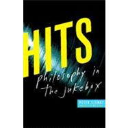 Hits : Philosophy in the Jukebox, 9780823234370  