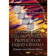 Optical and Electro-Optical Properties of Liquid Crystals : ..., 9781621004387