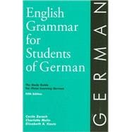 English Grammar for Students of German : The Study Guide for Those Learning German,9780934034388