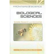 Biological Sciences : Notable Research and Discoveries,9780816074396