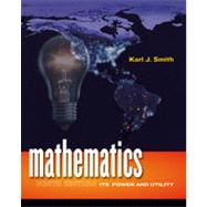 Mathematics: Its Power and Utility, 9th Edition