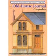 Old-House Journal Compendium,9781585674398
