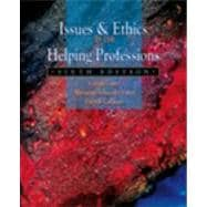 Issues and Ethics in the Helping Professions,9780534514402