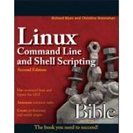 Linux Command Line and Shell Scripting Bible, 9781118004425  