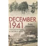 December 1941 : Twelve Days that Began a World War, 9780300154450