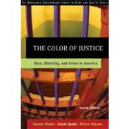 The Color of Justice Race, Ethnicity, and Crime in America,9780534624460