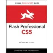 Flash Professional CS5 for Windows and Macintosh Visual QuickStart Guide