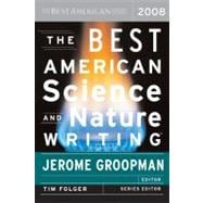 The Best American Science and Nature Writing 2008, 9780618834471  