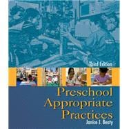 Preschool Appropriate Practices,9781428304482