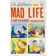 Al Jaffee's Mad Life : A Biography, 9780061864483  