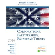 South-Western Federal Taxation 2014: Corporations, Partnerships, Estates and Trusts, 37th Edition