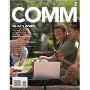 COMM 2 (with Communication CourseMate with eBook, Interactive Video Activities, SpeechBuilder Express, InfoTrac 1-Semester Printed Access Card)