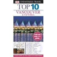 Top 10 Vancouver and Victoria, 9780756684488  