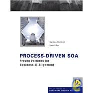 Process-Driven SOA: Proven Patterns for Business-IT Alignmen..., 9780470684498  