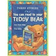 Three Stories You Can Read to Your Teddy Bear, 9780547744506