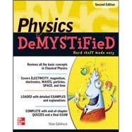 Physics DeMYSTiFieD, Second Edition,9780071744508