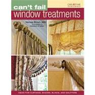 Can't Fail Window Treatments, 9781580114516  