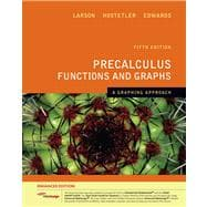 Precalculus Functions and Graphs : A Graphing Approach, Enhanced Edition (with Enhanced WebAssign 1-Semester Printed Access Card)