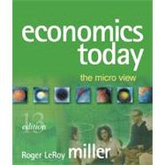 Economics Today: The Micro View plus MyEconLab plus eBook 1-semester Student Access Kit