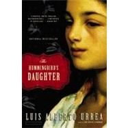 The Hummingbird's Daughter, 9780316154529