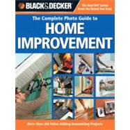 Black and Decker the Complete Photo Guide to Home Improvemen..., 9781589234529  
