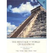 The Heritage of World Civilization to 1650