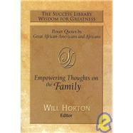 The Success Library Wisdom for Greatness: Empowering Thoughts on the Family,9781892274533