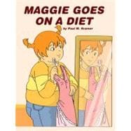 Maggie Goes on a Diet, 9780981974552  