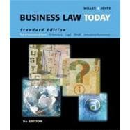 Business Law Today: Standard Edition : Text & Summarized Cases : E-Commerce, Legal, Ethical, and International Environment
